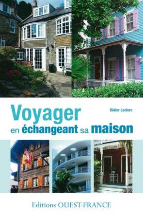 Post image for Voyager en échangeant sa maison